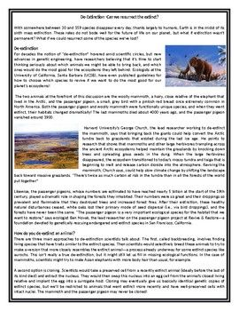 This Reading Comprehension worksheet is suitable for higher elementary to proficient ESL learners or native English speakers. The text explores the different methods of de-extinction and the impact it can have on the environment. After carefully reading the text, students are required to complete some comprehension exercises including a true or