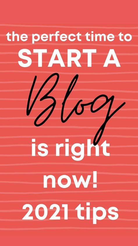 Start a Blog in 2021 and Be Successul!