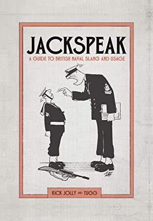 Read Book Jackspeak A Guide To British Naval Slang Usage Books Got Books Books To Read