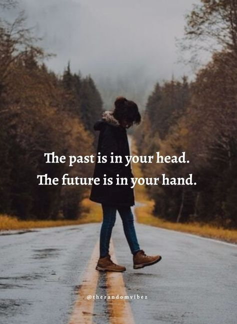 The past is in your head. The future is in your hand. #Quotesaboutpast #Quotesaboutfuture #Lifequotes #Forgetthepastquotes #Plannedfuturequotes #Futurequotes #Letgoquotes #Lettinggoquotes #Moveonquotes #Moveoninlife #Dailyquotes #Movingaheadquotes #Movingforwardquotes #Relatablequotes #Jayshettyquotes #Deepquotes #Emotionalquotes #Goodquotes #Inspiringquote #Inspirationalquotes #Everydayquotes #Instaquotes #Instastories #Quoteoftheday #Quotes #Quotesandsayings #therandomvibez