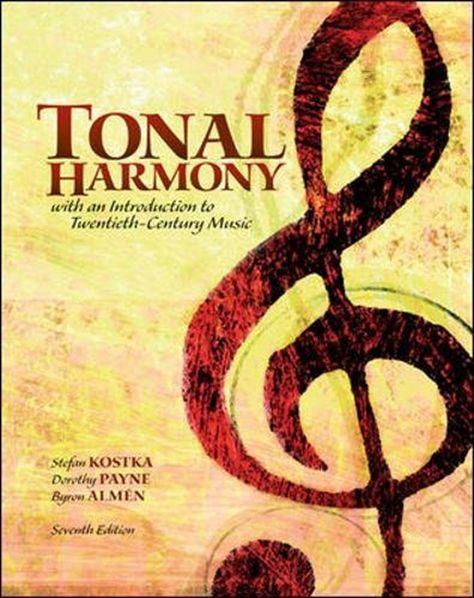 Tonal Harmony By Stefan Kostka Mcgraw Hill Education Tonal Harmony Harmony Workbook