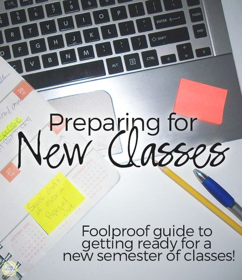 Preparing for a New Class - Start the Semester Right!