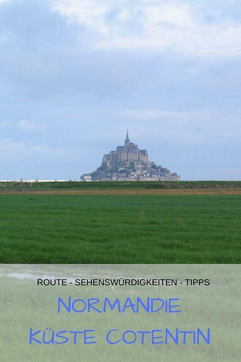 Cotentin Mit Wohnmobil Reisebericht Entlang Normandie Kuste Normandie Wohnmobil Touren Reisen