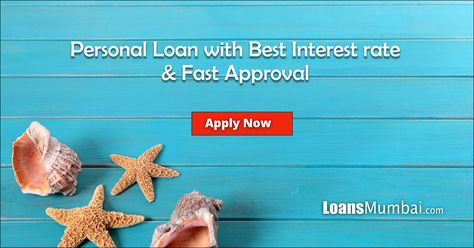 Personal Loan Apply Online For Personal Loans In Mumbai Best Interest Rates How To Apply Apply Online