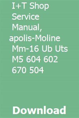 I T Shop Service Manual Minneapolis Moline Mm 16 Ub Uts M5 604 602 670 504 Minneapolis Moline Boston Shopping Moline