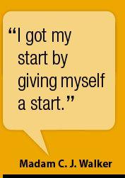 Madam Cj Walker Quotes | Madam C J Walker Words To Live By Pinterest Inspirational