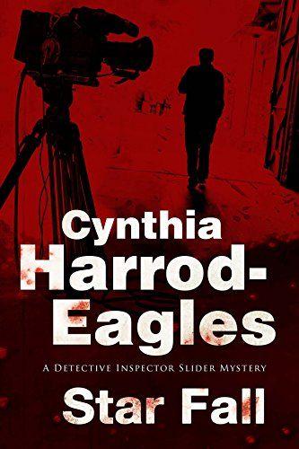 Star Fall: A Bill Slider British Police Procedural (A Bill Slider Mystery) by Cynthia Harrod-Eagles