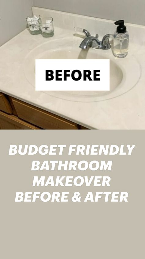 BUDGET FRIENDLY BATHROOM MAKEOVER BEFORE & AFTER