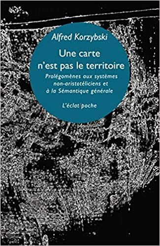 Une Carte N Est Pas Le Territoire Prolegomenes Aux Systemes Non Aristoteliciens Et A La Semantique City Photo Books City