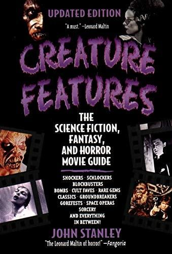 Creature Features: The Science Fiction, Fantasy, and Horror Movie Guide - Black