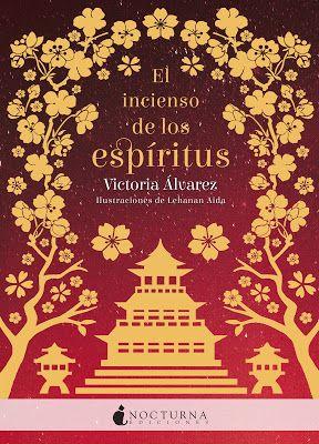 El Incienso De Los Espíritus De Victoria álvarez Libros Leer Libros Online Libros Para Adolescentes