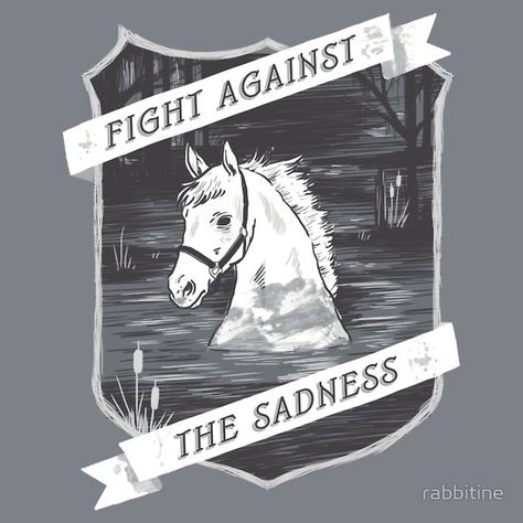 Fight against the sadness, Artax!  I still cry like there's no tomorrow when I watch the swamp of sadness scene in the Neverending Story.