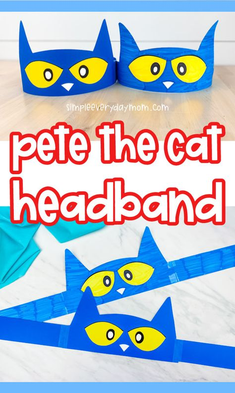 Make this simple Pete the Cat headband craft with your preschool, kindergarten and elementary aged kids. It's easy when you use our free printable template so Kindergarten Crafts, Classroom Activities, Toddler Activities, Preschool Activities, Cat Headband, Headband Crafts, Pete The Cat Art, Pete The Cat Buttons, Pete The Cat Costume