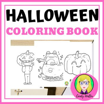 Halloween Coloring Pages 30 Page Halloween By Candy Walter Teachers Pay Teachers Halloween Coloring Book Halloween Coloring Coloring Books