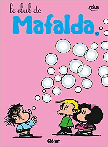 Telecharger Mafalda Tome 10 Ne Le Club De Mafalda Epub Gratuitement Ebook Book Addict Good Books