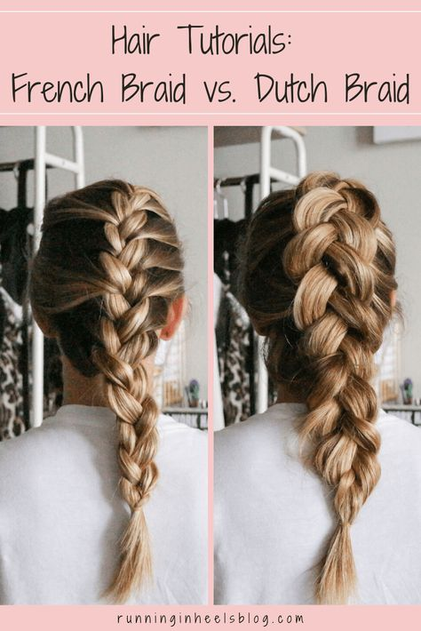 Hair Tutorials: French Braid vs Dutch Braid featured by top Braiding Your Own Hair, Braids For Short Hair, Braid Thin Hair, How To Braid Hair, Braid Hairstyles For Long Hair, Different Braid Hairstyles, Running Hairstyles, Wedding Hairstyles, Hairstyle Braid