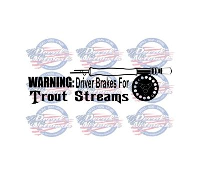 Warning Driver Brakes For Trout Streams Vinyl Decal Sticker Fish - Custom vinyl outdoor decals