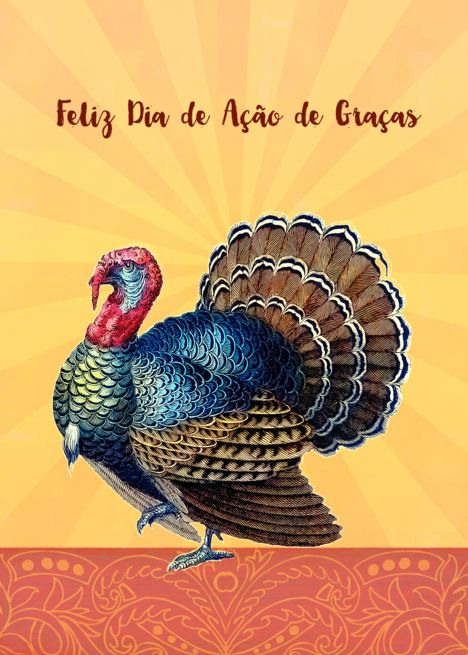 Happy Thanksgiving in Portuguese, Feliz dia de a??o de gra?as, Turkey card  #Ad , #Affilia… | Vintage thanksgiving greetings, Happy thanksgiving,  Thanksgiving design