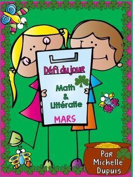 Défi du jour - Mars (French Problem of the day/Literacy fun). Le défi du jour présente une tâche quotidienne aux élèves. Il y a des défis mathématiques et des concepts de littératie.