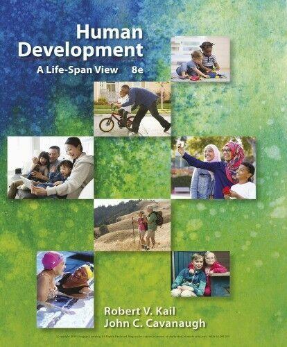 Human Development A Life Span View 8th Robert V Kail Pdf Human Development Cengage Learning Development