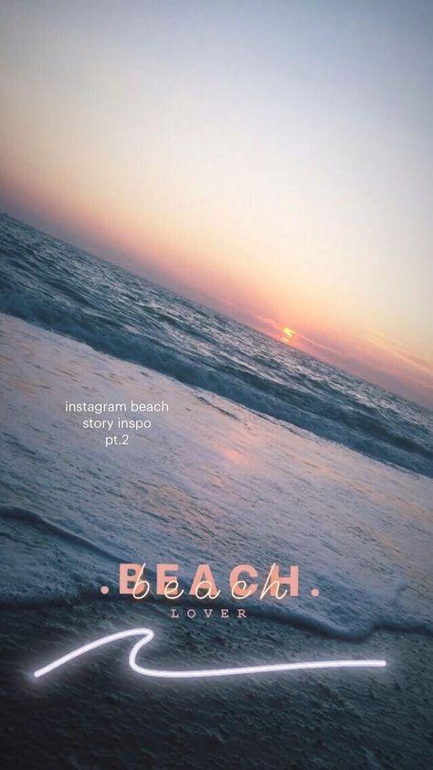 instagram beach  story inspo pt.2
