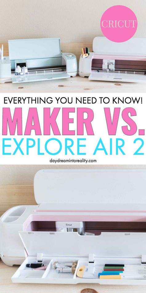Cricut Maker vs Cricut Explore Air 2   Differences to know before buying!