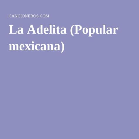 La Adelita (Popular mexicana)
