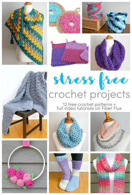 Stress Free Crochet Projects 12 Free Patterns In 2020 Crochet