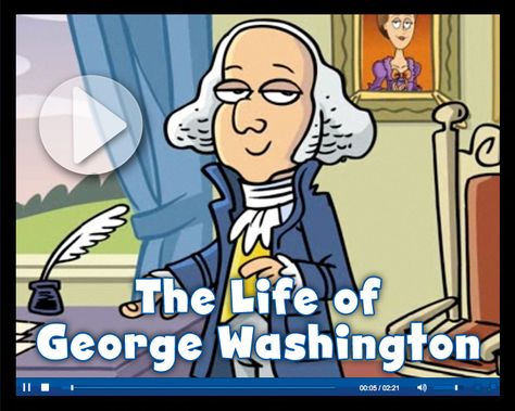 Life Of George Washington Video From Scholastic Just Under 2 Minutes A Lot Facts In Child Friendly Format Well Done