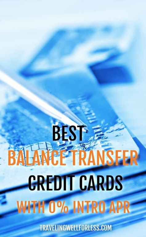 10 Best Balance Transfer Credit Cards With 0% Intro APR