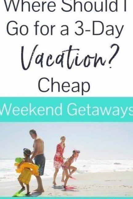 What Is A Good Weekend Getaway I Was Specifically Searching For Cheap Weekend Getaways Cheap Weekend Getaways Best Weekend Getaways Romantic Weekend Getaways
