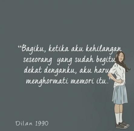 Quotes Indonesia Dilan 23 Ideas Quotes Motivasi Kutipan Lucu