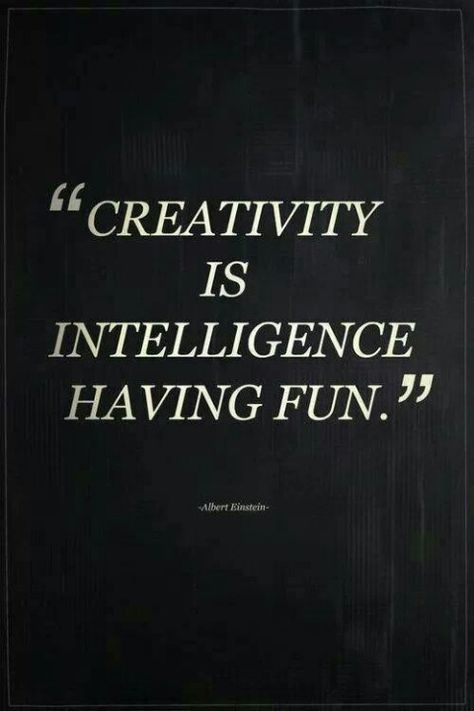 Creativity Is Intelligence Having Fun La Creatività è L