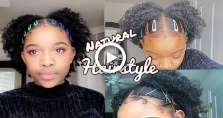 Natural Hairstyle Three Ways Ft Bobby Pins And Colored Clips