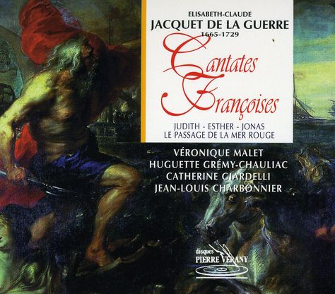 Elizabeth-Claude Jacquet de La Guerre - La Guerre: French Cantatas