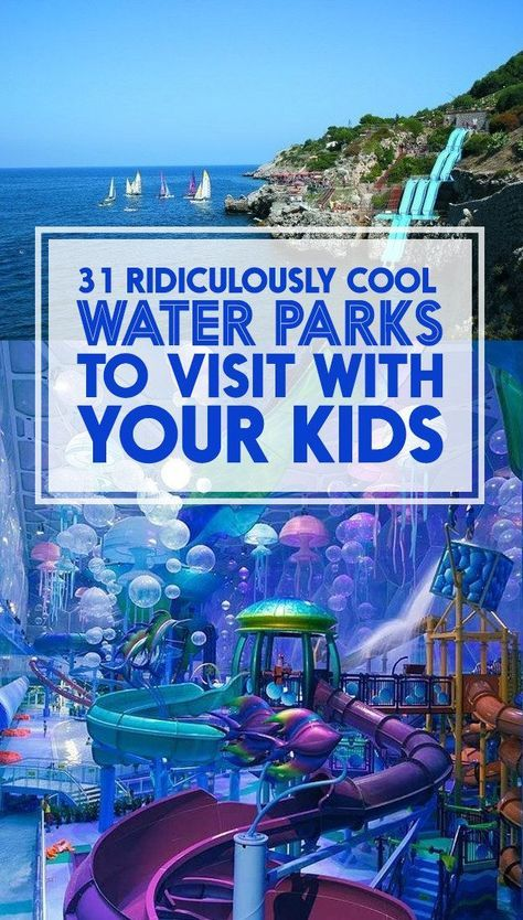 31 Ridiculously Cool Water Parks To Visit With Your Kids — pssh. I don't ne… 31 Ridiculously Cool Water Parks To Visit With Your Kids — pssh. I don't need kids to do this stuff.