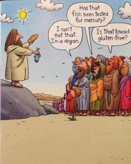 If Jesus fed 5000 today. This is truly what the people would say!