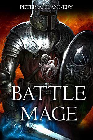 Epub Battle Mage An Epic Fantasy Adventure Author Peter