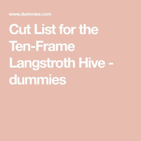 Cut List for the Ten-Frame Langstroth Hive - dummies