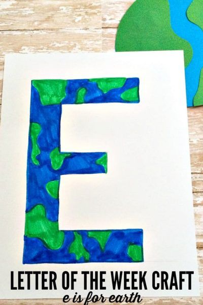 Letter Of The Week Craft E Is For Earth Preschool Letter Crafts Letter E Craft Letter A Crafts