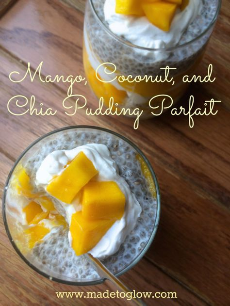Mango, Coconut, and Chia Pudding Parfait (Gluten-free, Dairy-free)