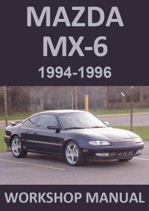 Mazda Mx6 1994 1996 Workshop Manual Mazda Workshop Manual