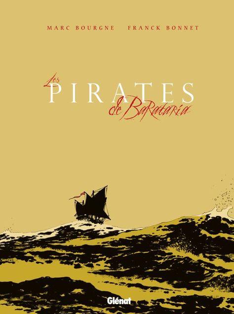 Les Pirates De Barataria Coffret Tomes 5 A 7 Franck Bonnet Marc Bourgne Pirate Franck Bonnet