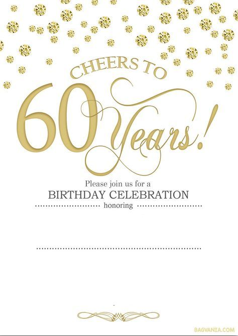 Free Printable 60th Birthday Invitation Templates 60th Birthday Party Invitations 60th Birthday Invitations Party Invite Template
