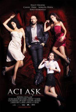 Aci Ask Love Bitter 2009 Turkish Movie English Subtitles Turkish Film Romance Movies Romantic Movies