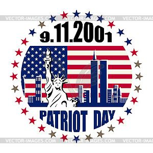 Patriot Day We Will Never Forget Vector Image Patriots Day American Logo Patriot