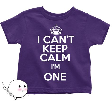 First Birthday Shirt I CANT KEEP CALM Im One T Tee Kid Funny Gift Present 1 Year Old 1st Happy Party Boy Girl By BoooTees On