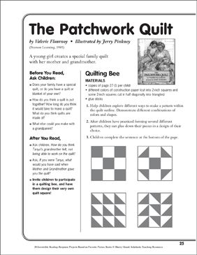 The Patchwork Quilt By Valerie Flournoy A Reading Response Project By Scholastic Printable Lesson Plans Patchwork Quilts Reading Response