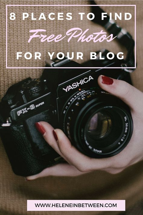 8 Places To Find FREE Photos For Your Blog