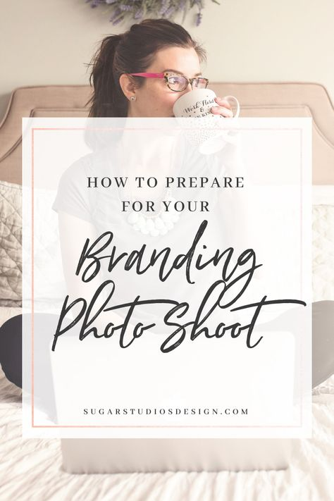 How to Prepare for Your Personal Brand Photo Shoot - Sugar Studios Design